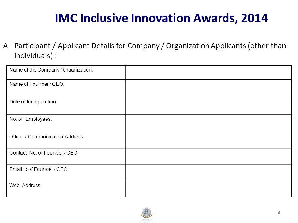 IMC Inclusive Innovation Awards, 2014 K- How can IMC Innovation Award Cell help the Innovator / Innovation.