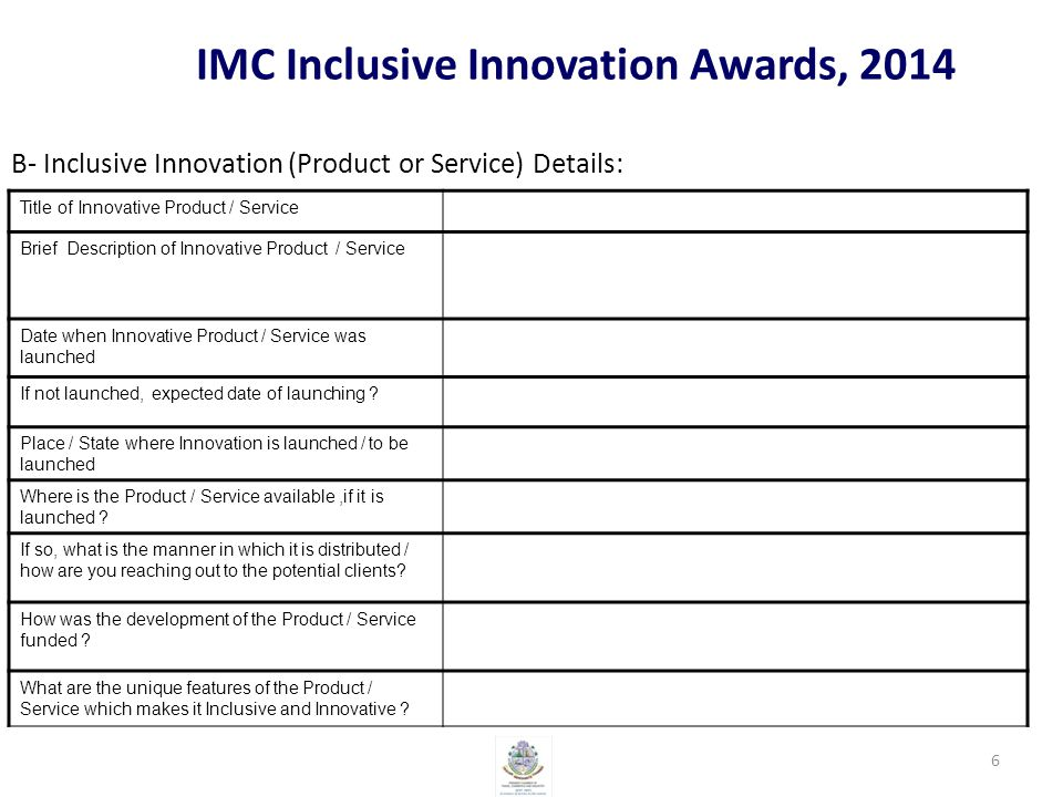 IMC Inclusive Innovation Awards, 2014 C- Market/ Industry / Sector Details : Which is the specific difficulty / problem your Product / Service seeking to resolve.