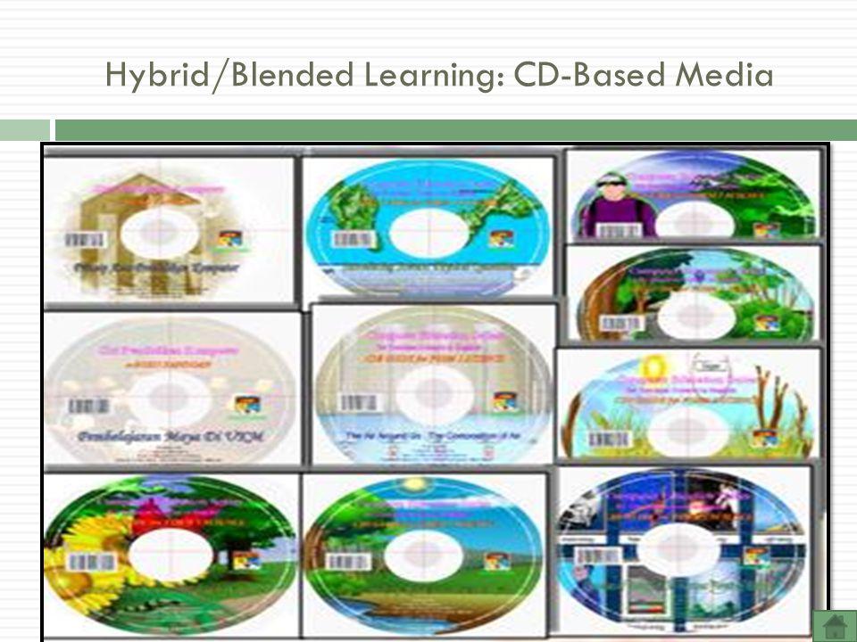 Hybrid/Blended Learning: CD-Based Media
