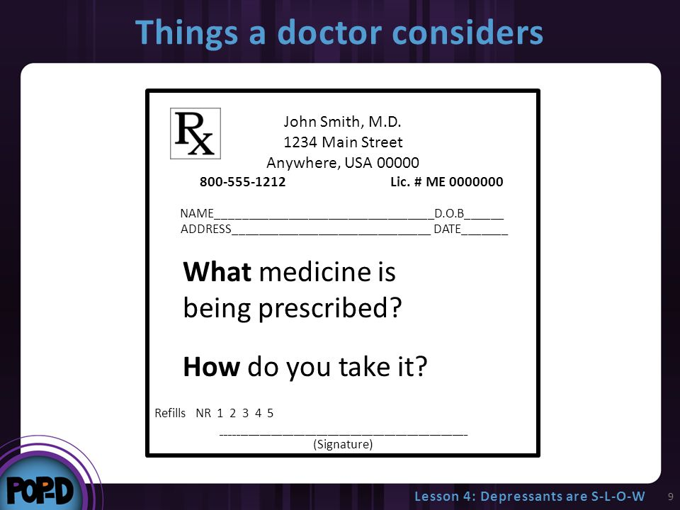 Things a doctor considers 9 John Smith, M.D. 1234 Main Street Anywhere, USA 00000 800-555-1212 Lic.