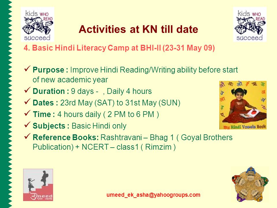umeed_ek_asha@yahoogroups.com Activities at KN till date 4.