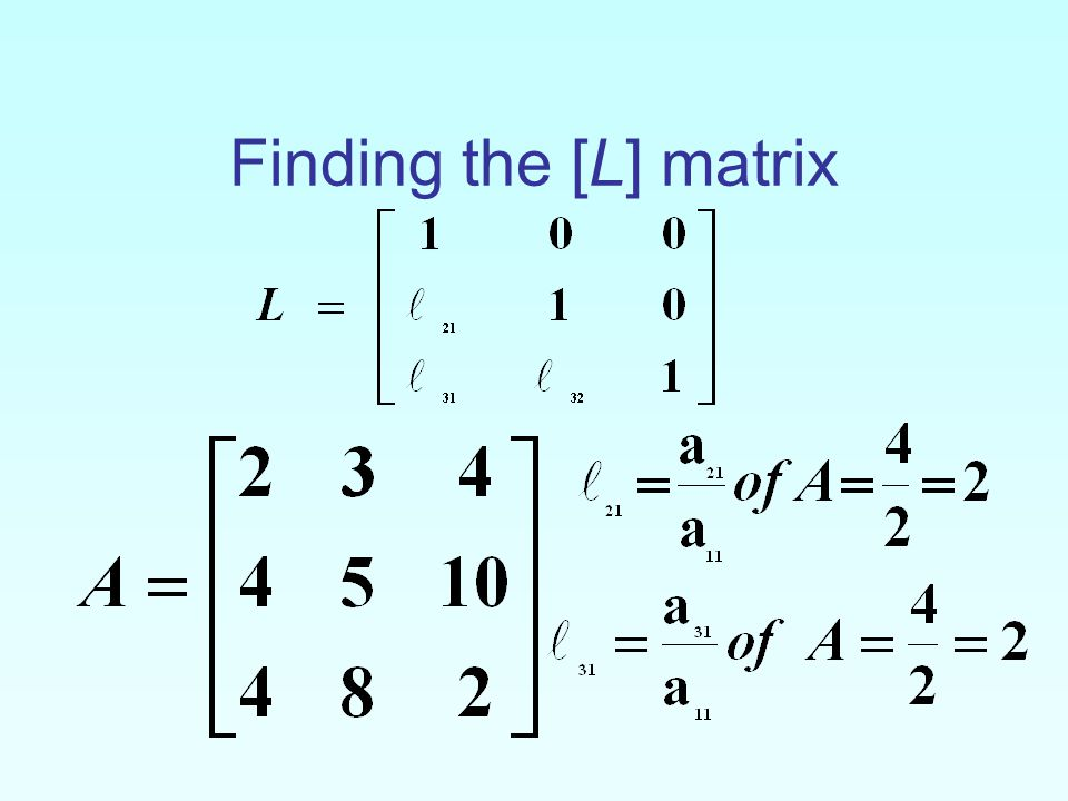 Finding the [L] matrix