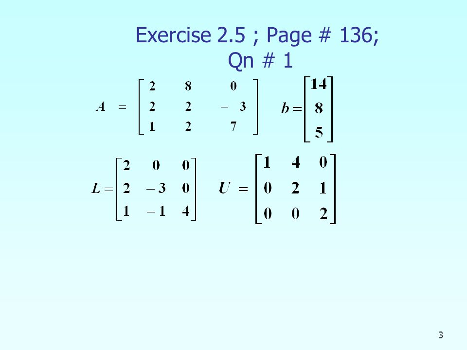 Exercise 2.5 ; Page # 136; Qn # 1 3