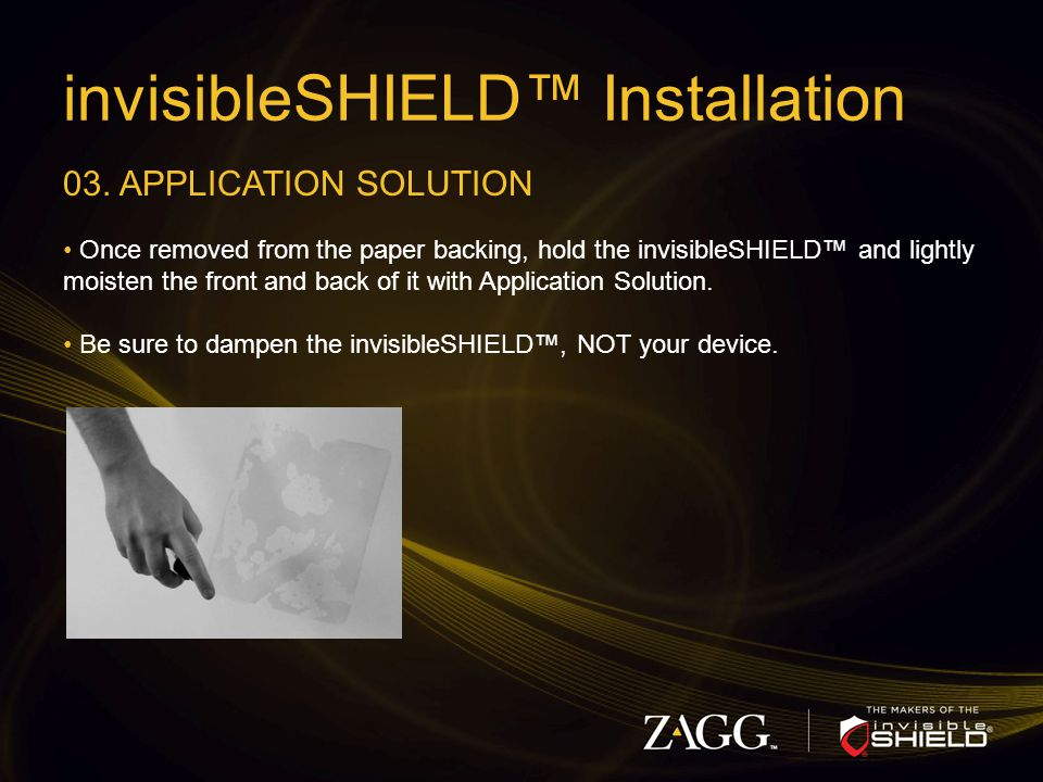invisibleSHIELD™ Installation 03.