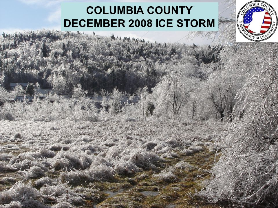Columbia County hit with worst storm in over 20-years on December 11 – 12, 2008
