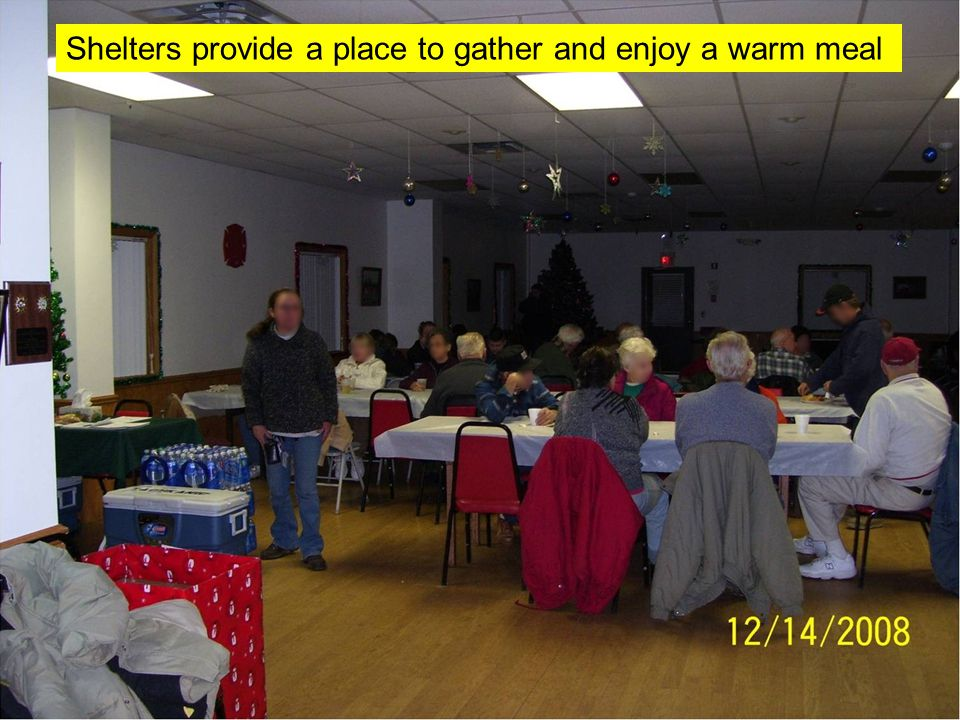 Shelters provide a place to gather and enjoy a warm meal