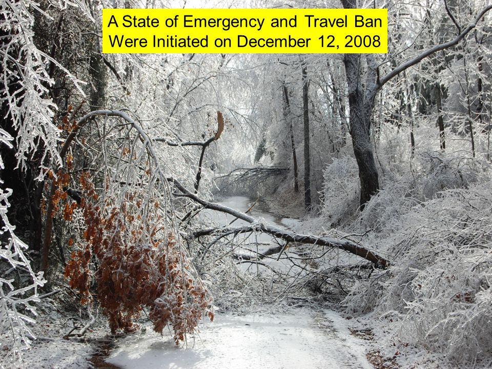 A State of Emergency and Travel Ban Were Initiated on December 12, 2008