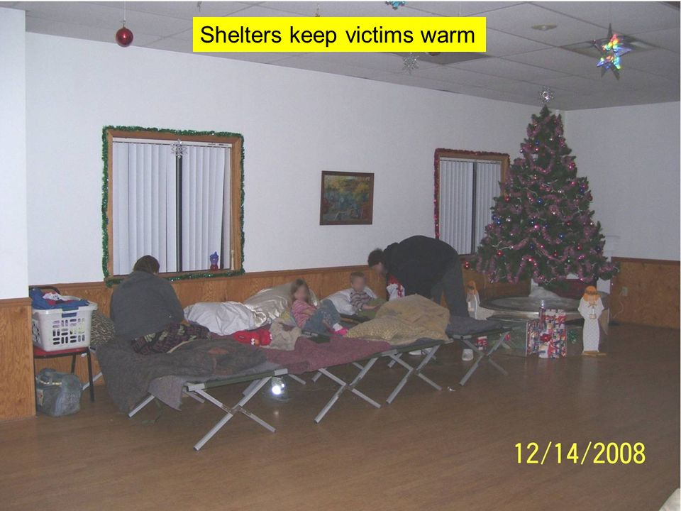 Shelters keep victims warm