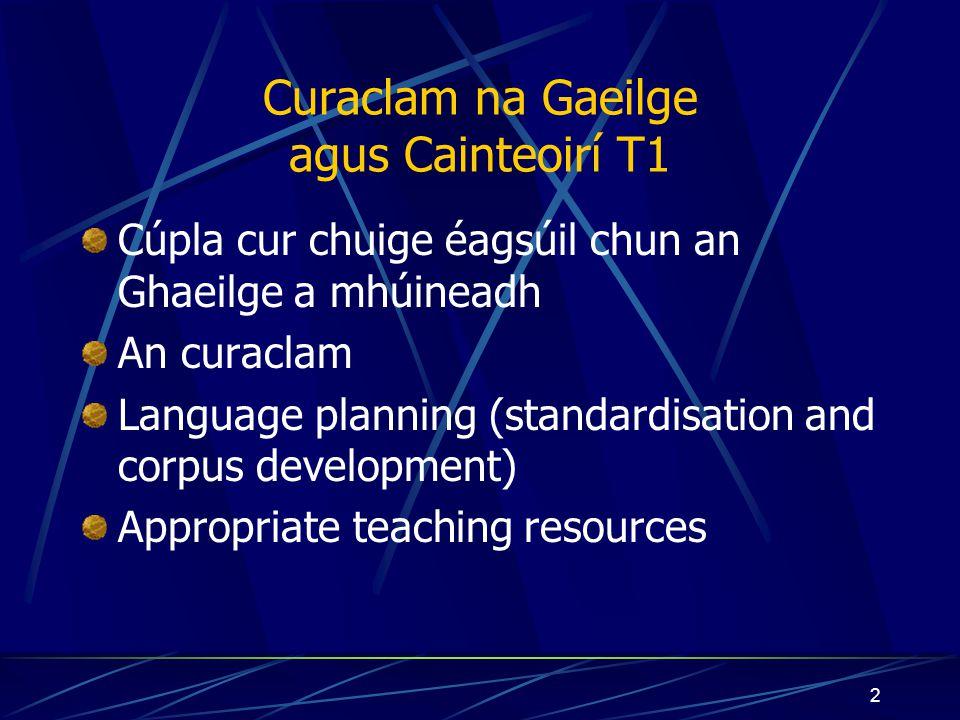 1 Curaclam na Gaeilge agus Cainteoirí T1 Matt Mac Cárthaigh Fios Feasa