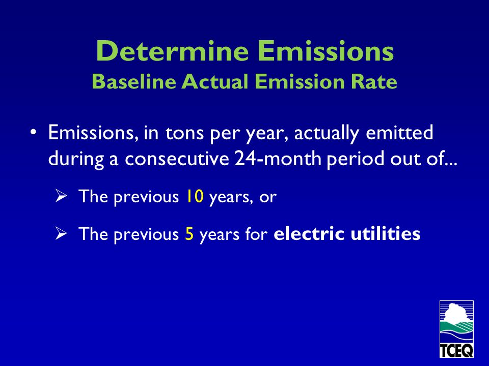 Determine Emissions Planned Emission Rate Either the...