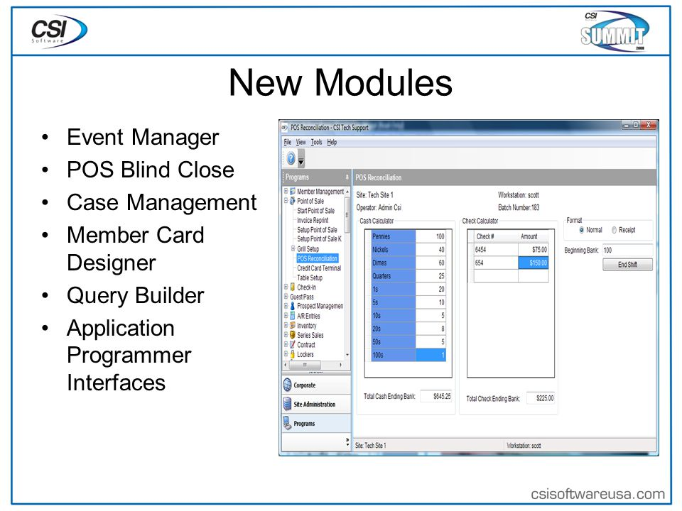 New Modules Event Manager POS Blind Close Case Management Member Card Designer Query Builder Application Programmer Interfaces
