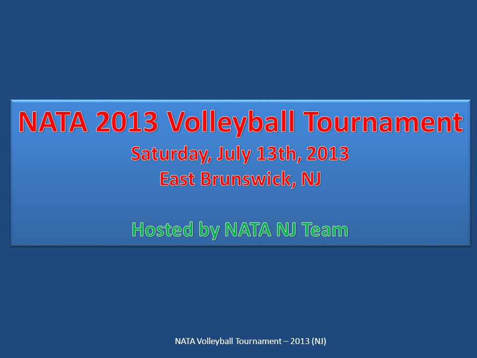 NATA Volleyball Tournament – 2013 (NJ)