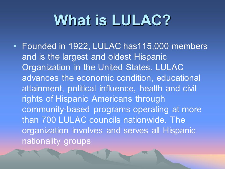 What is LULAC.