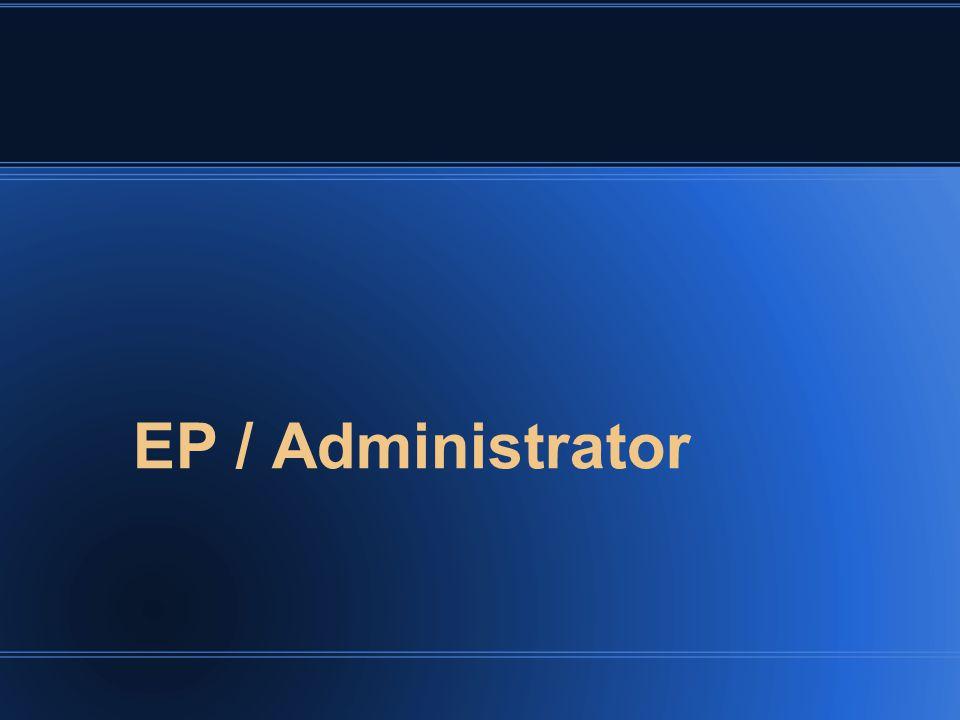EP / Administrator