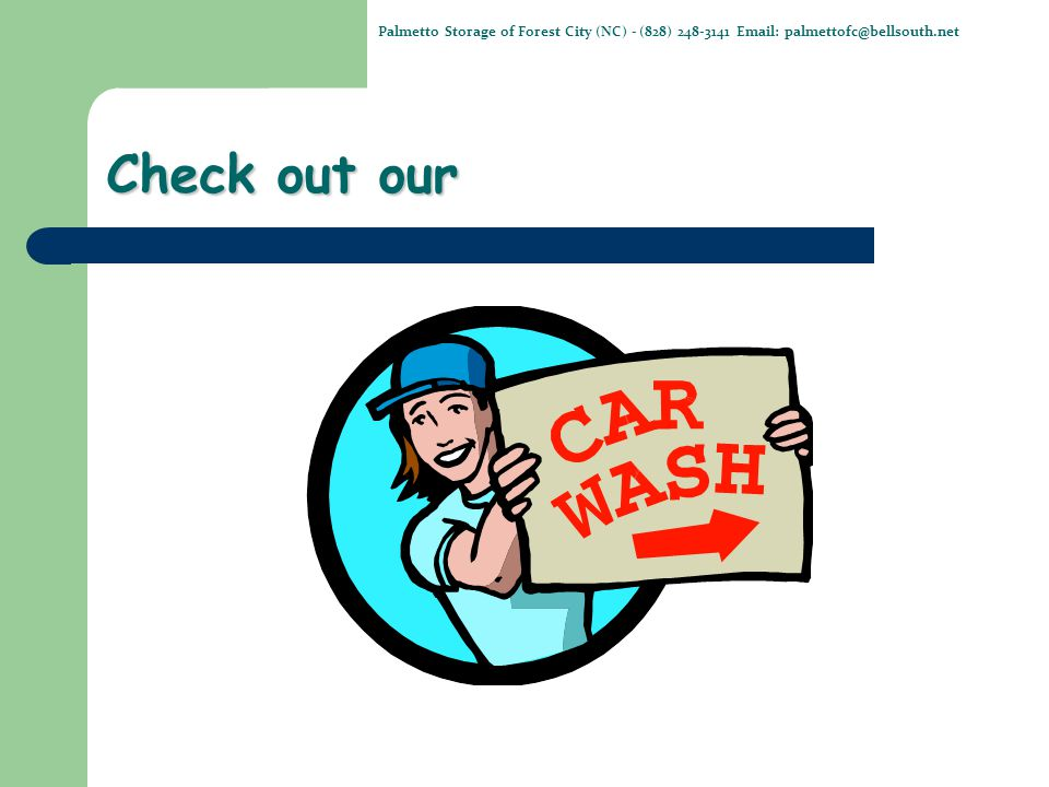 We have it all.Open 24/7. The only HOT WATER wash in town.