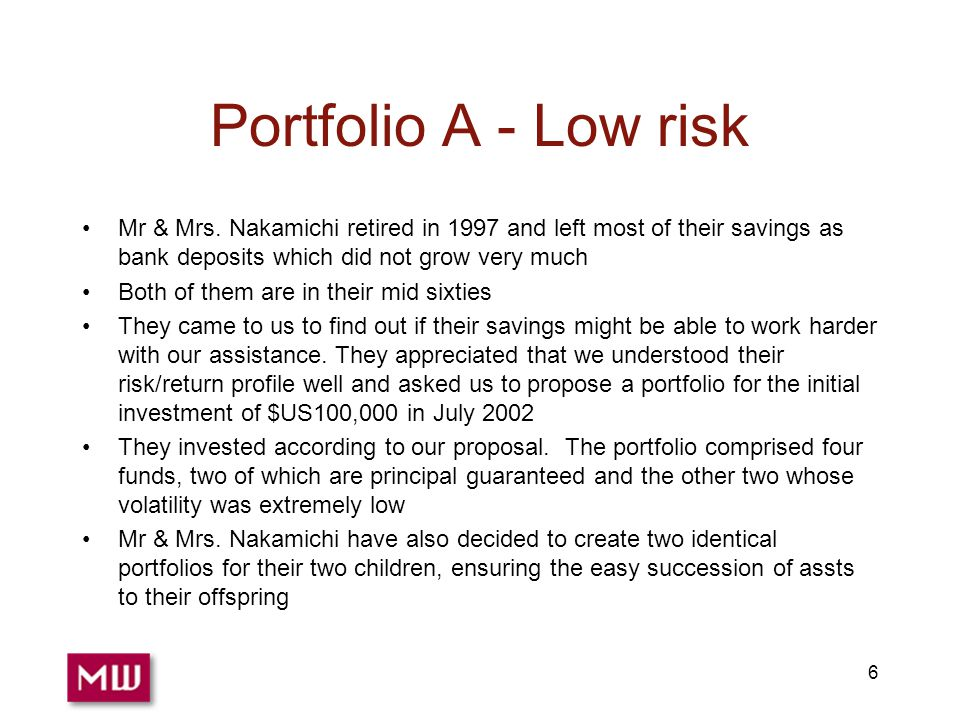 6 Portfolio A - Low risk Mr & Mrs.