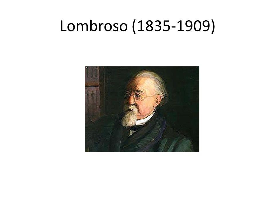 Lombroso (1835-1909)