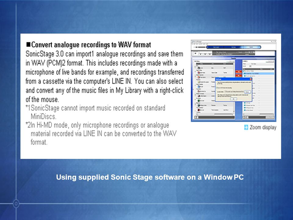 Using supplied Sonic Stage software on a Window PC