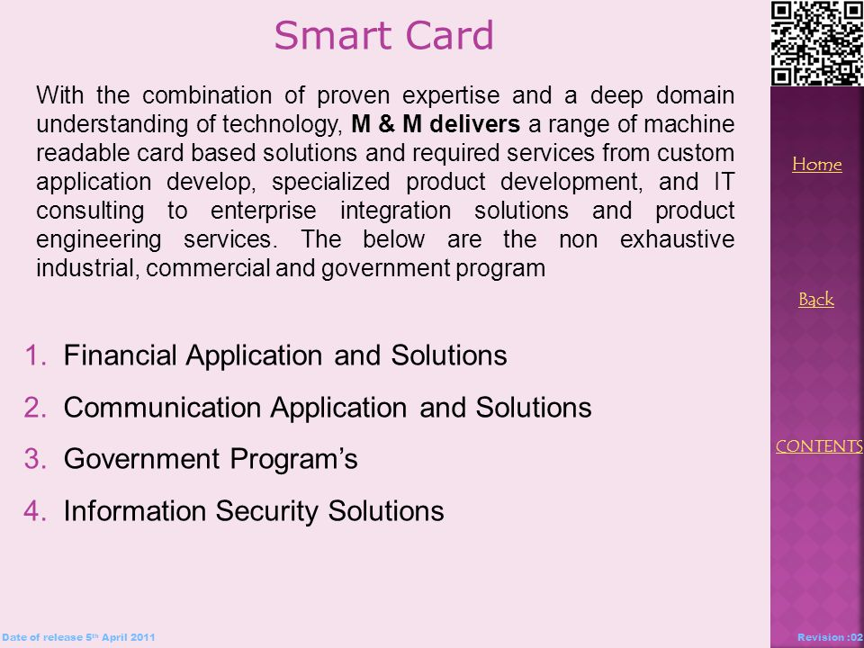 1. Financial Application and Solutions 2. Communication Application and Solutions 3.
