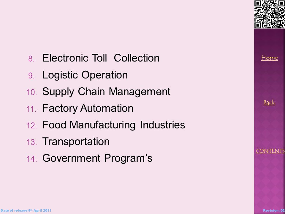 8. Electronic Toll Collection 9. Logistic Operation 10.