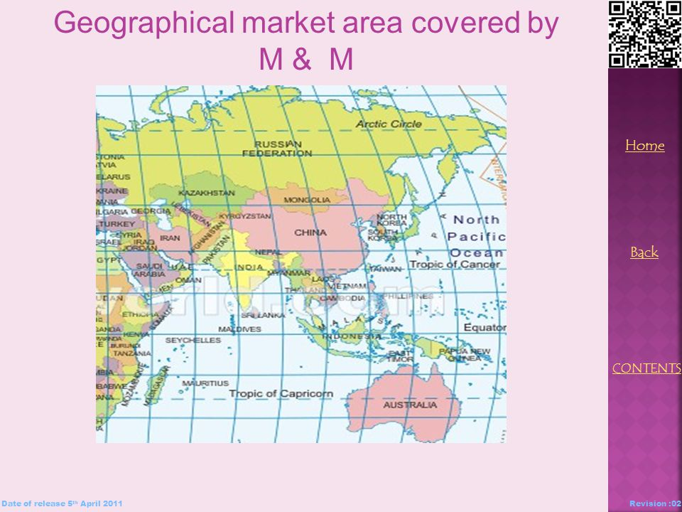 Geographical market area covered by M & M Back Home CONTENTS Date of release 5 th April 2011Revision :02