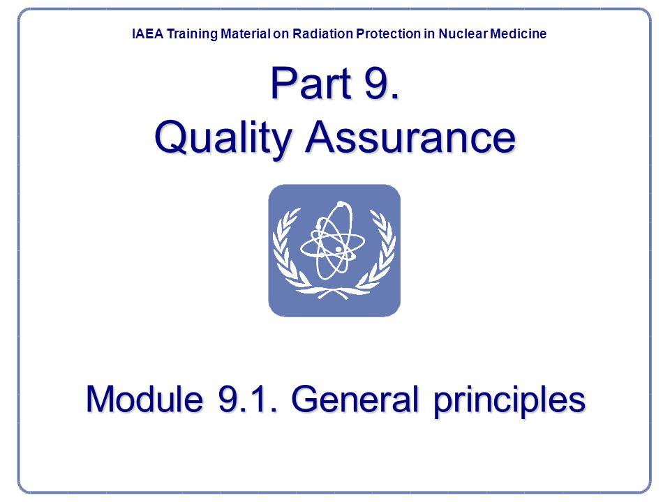 Nuclear Medicine Part 9.Quality Assurance75 What do we want.