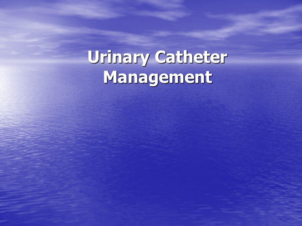 Urinary Catheter Management