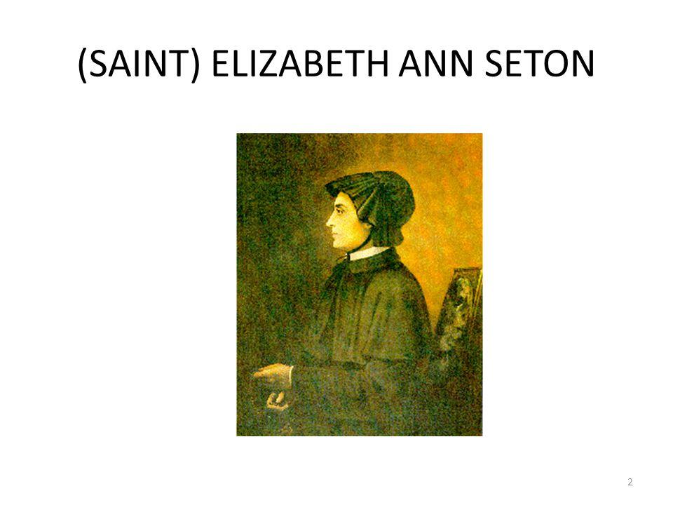 (SAINT) ELIZABETH ANN SETON 2