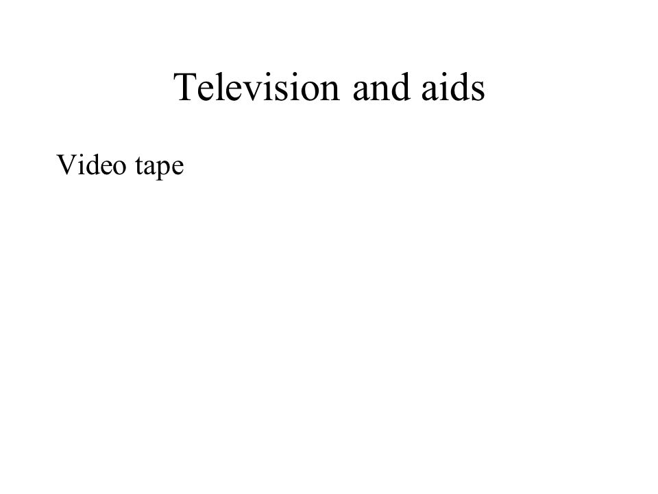 Television and aids Video tape