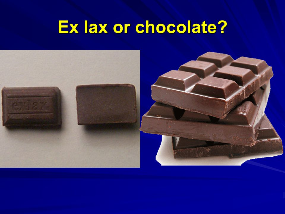 Ex lax or chocolate