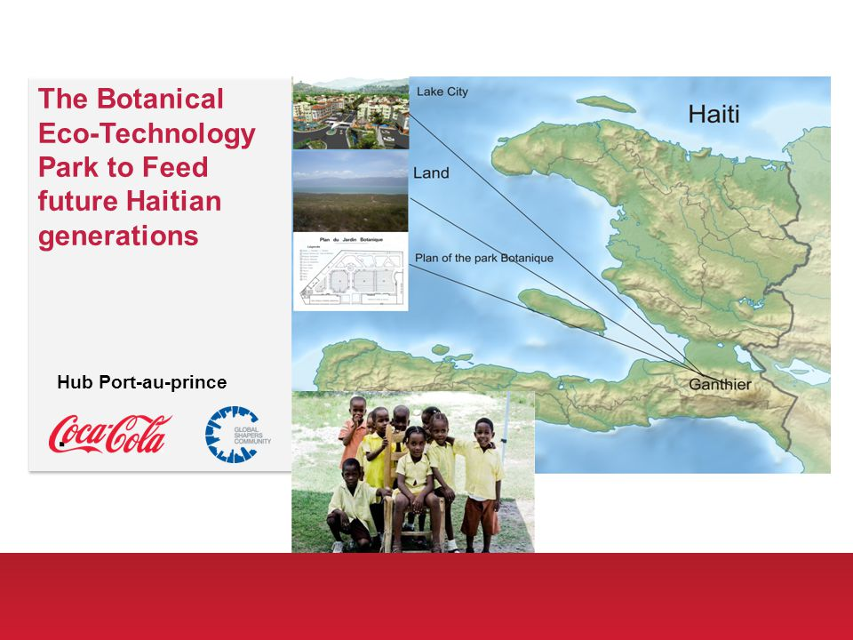The Botanical Eco-Technology Park to Feed future Haitian generations Hub Port-au-prince.