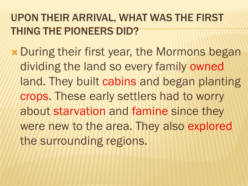 HOW DID THE MORMONS SETTLE THE SALT LAKE VALLEY.