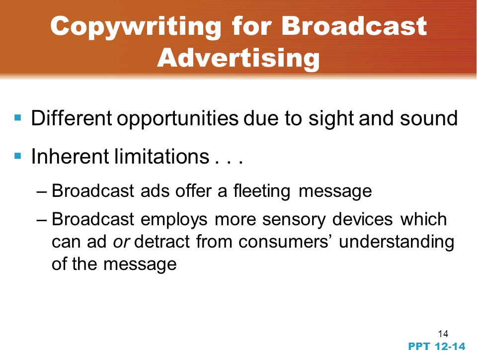 13 PPT 12-13 Copywriting for Cyberspace  Cybercopy is often rooted in techno-speak.  It is a medium where audience has a different meaning than in t