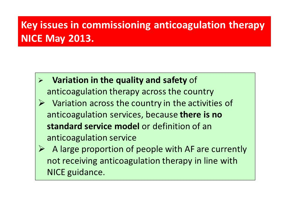  Variation in the quality and safety of anticoagulation therapy across the country  Variation across the country in the activities of anticoagulatio