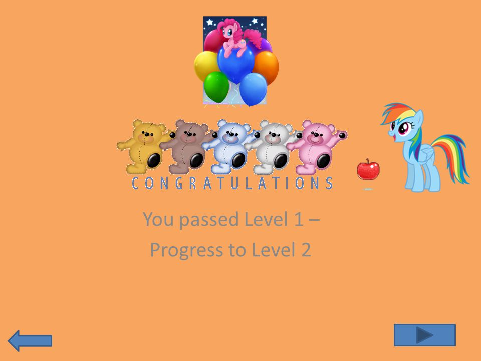 You passed Level 1 – Progress to Level 2