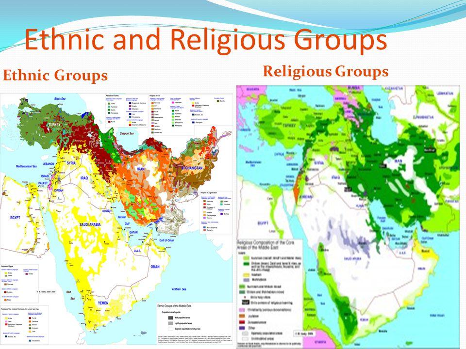 Ethnic and Religious Groups Ethnic Groups Religious Groups