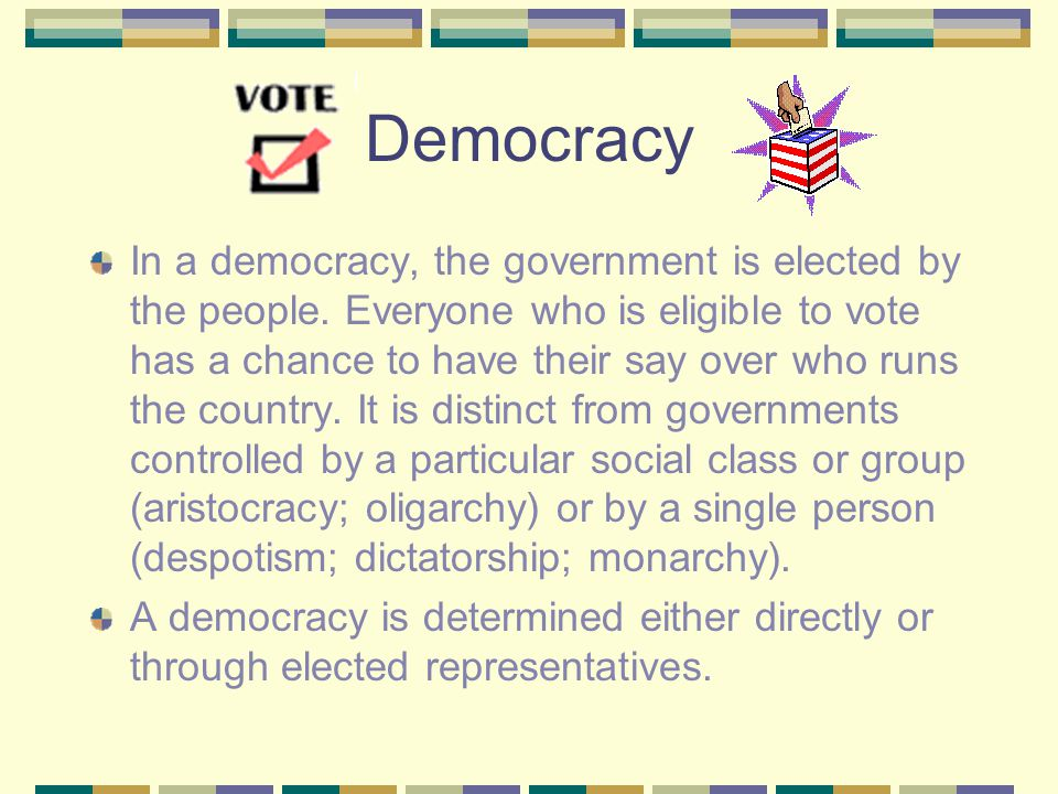 Blueprint Skill: Governance & Civics Grade 7 Define the different types of governments (i.e., democracy, autocracy, oligarchy, monarchy, and dictators