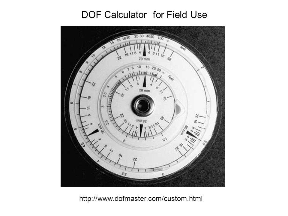 DOF Calculator for Field Use http://www.dofmaster.com/custom.html