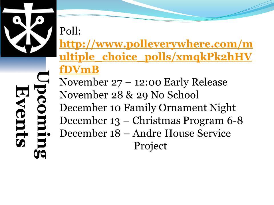 Poll: http://www.polleverywhere.com/m ultiple_choice_polls/xmqkPk2hHV fDVmB http://www.polleverywhere.com/m ultiple_choice_polls/xmqkPk2hHV fDVmB Nove