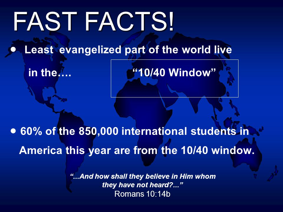  Least evangelized part of the world live in the….
