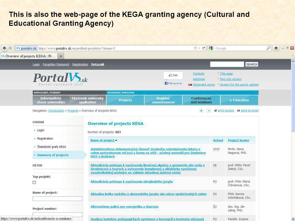This is also the web-page of the KEGA granting agency (Cultural and Educational Granting Agency)