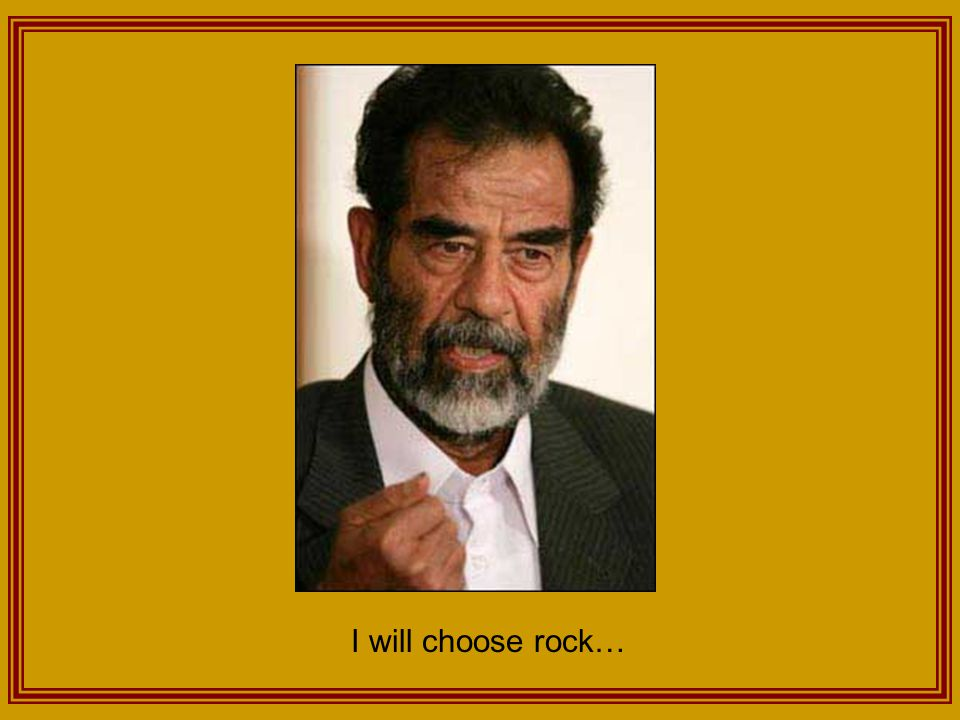 I will choose rock…