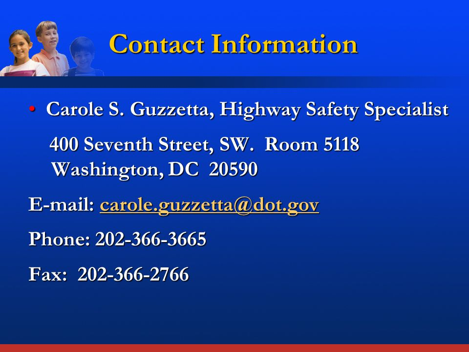 Contact Information Carole S. Guzzetta, Highway Safety SpecialistCarole S.