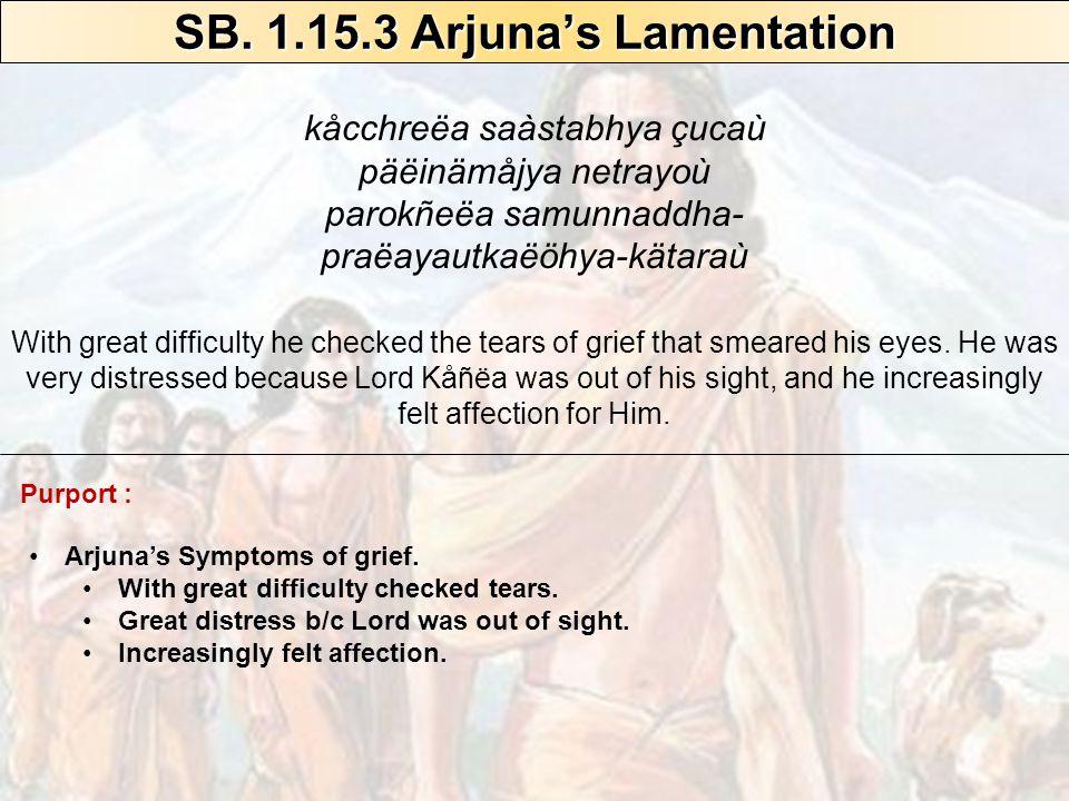 SB. 1.13.10 – Punishment for offending devotees