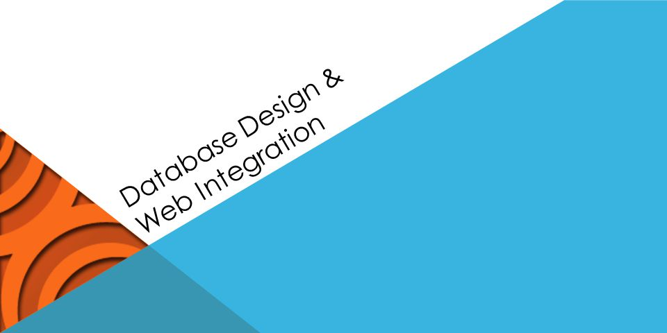 Database Design & Web Integration
