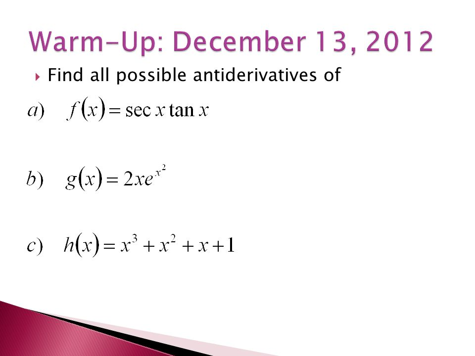  Find all possible antiderivatives of