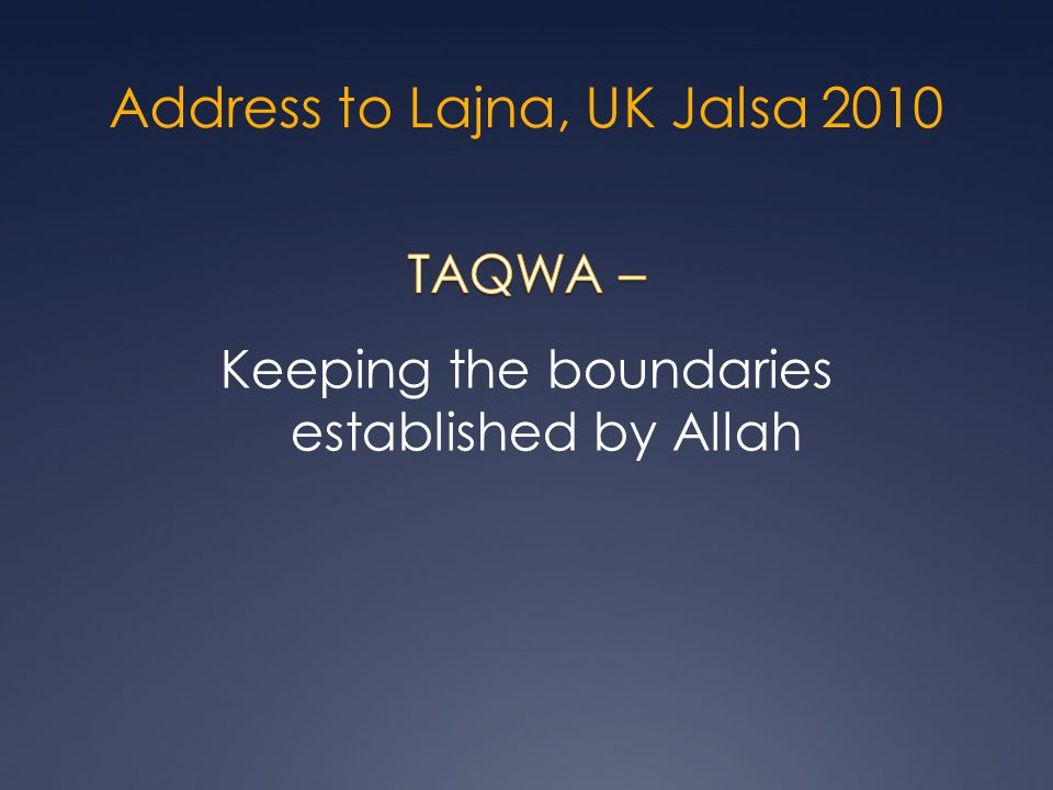 Address to Lajna, UK Jalsa 2010