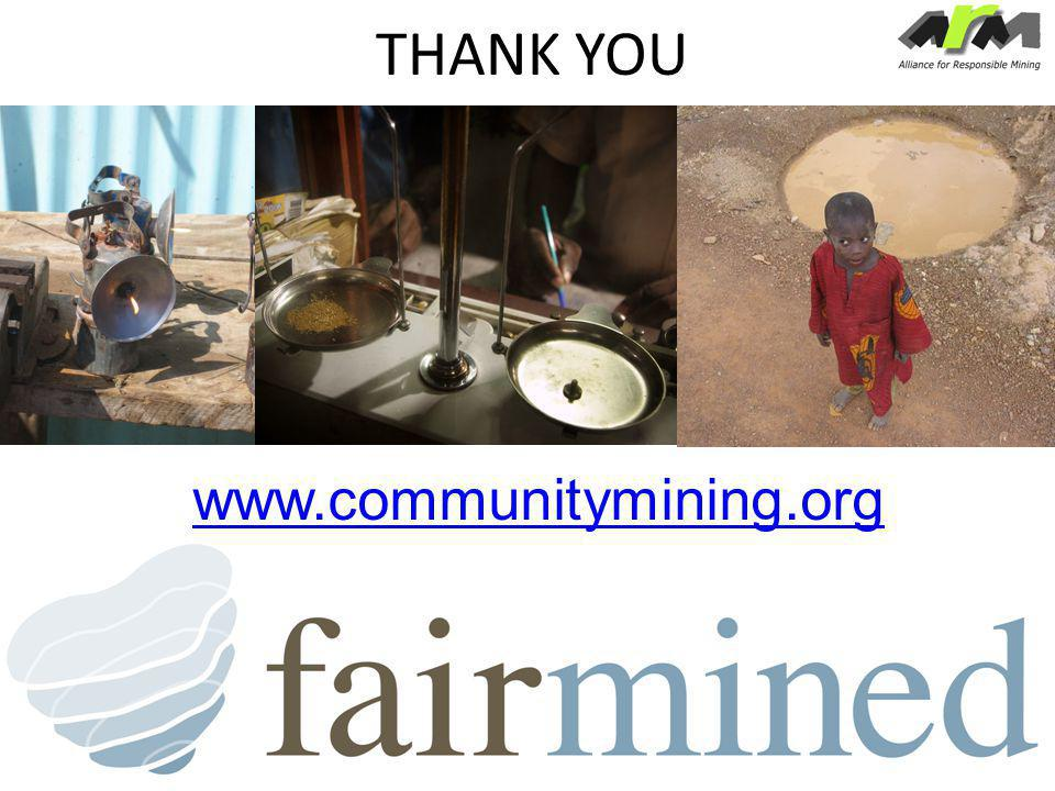 THANK YOU www.communitymin ing.org www.communitymining.org