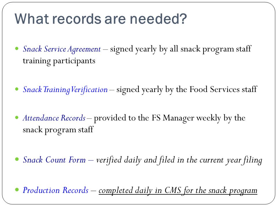 What records are needed.