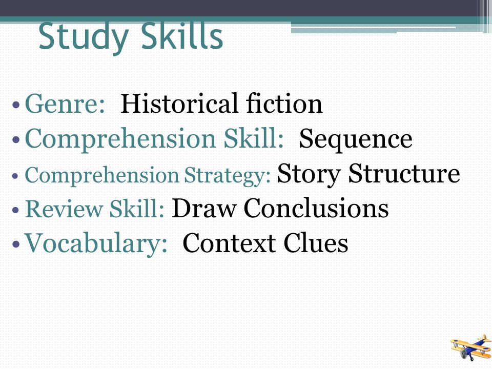 Comprehension Skill Sequence Sequence means the order in which things happen.